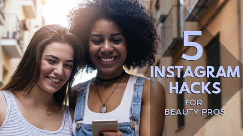 INSTAGRAM HACKS FOR BEAUTY PROS