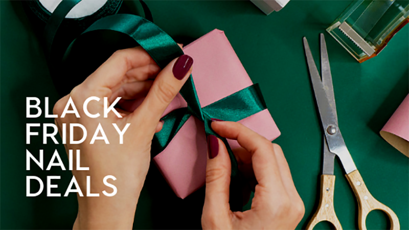 Black Friday Nail Deals Sales The Nailscape Cyber Monday Nail Tech