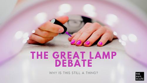 THE GREAT UV Nail LAMP DEBATE